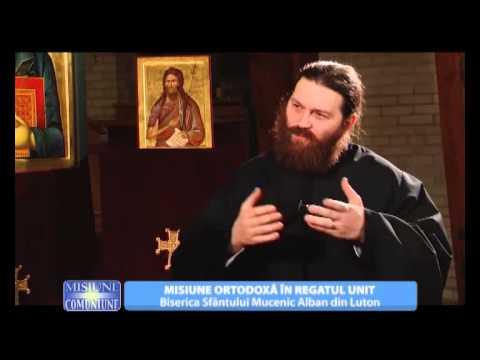 Misiune si Comuniune. Misiune Ortodoxa in Regatul Unit.(20 05 2015)